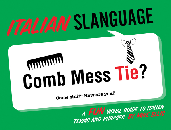 Italian slanguage a quick easy way to pick up a language click on any of the images below to purchase italian slanguage at amazon greetings m4hsunfo